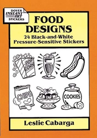 Food Designs: 24 Black-and-White Pressure-Sensitive Stickers  by  Leslie Cabarga