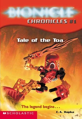 Tale of the Toa (Bionicle Chronicles, #1) Catherine Hapka