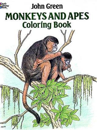 Monkeys and Apes Coloring Book  by  John         Green