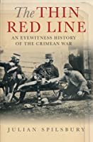 The Thin Red Line: An Eyewitness History of the Crimean War