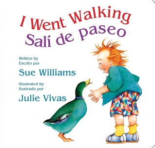 I Went Walking/Salí de paseo: Lap-Sized Board Book  by  Sue     Williams