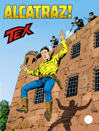 Tex n. 355: Alcatraz!  by  Claudio Nizzi