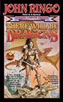 There Will Be Dragons (The Council Wars, #1)