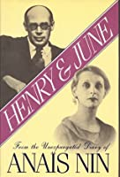 Henry and June: From the Unexpurgated Diary of Anaïs Nin
