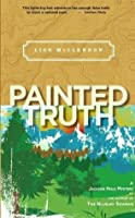 Painted Truth (Alix Thorssen Mystery, #2)