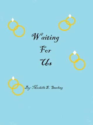 Waiting For Us Michelle Sterling