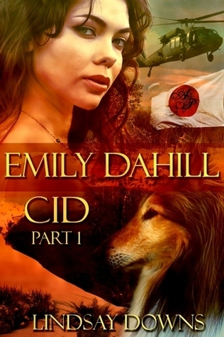 Emily Dahill CID Part One  by  Lindsay Downs
