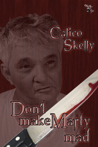 Dont Make Marty Mad Calico Skelly