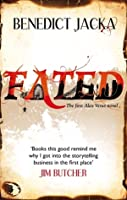 Fated (Alex Verus, #1)