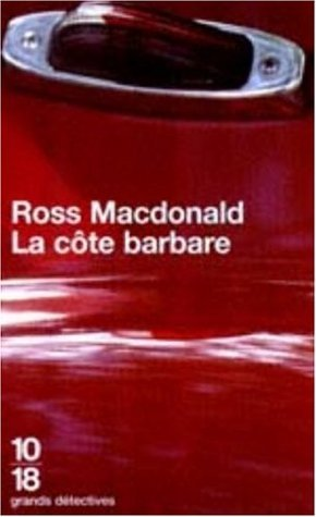 La Côte barbare Ross Macdonald