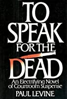 To Speak for the Dead (Jake Lassiter, #1)