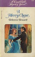 A Merry Chase (Candlelight Regency #691) Rebecca Bennett