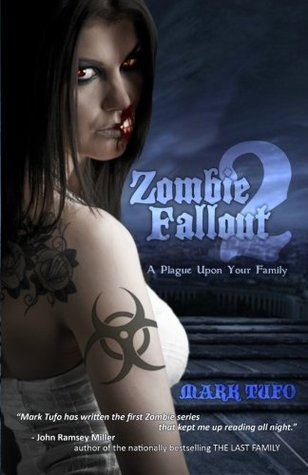 Zombie Fallout 2: A Plague Upon Your Family Mark Tufo