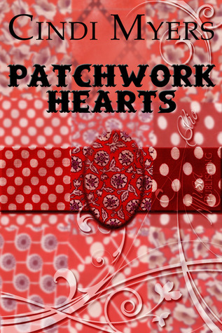 Patchwork Hearts Cindi Myers