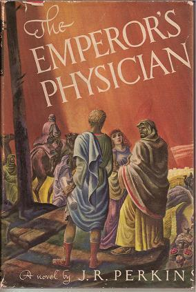 The Emperors Physician  by  J.R. Perkins