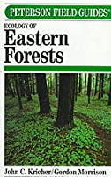 A Field Guide to the Ecology of Eastern Forests: North America