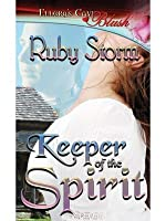 Keeper of the Spirit (Keeper, Book One)