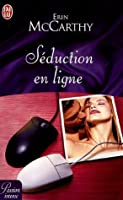 Séduction en ligne (Includes: Bowling Friends, #1)