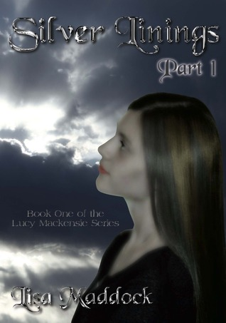 Silver Linings (Part 1)  by  Lisa Maddock