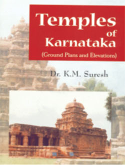 Temples Of Karnataka: Ground Plans And Elevations  by  K. M. Suresh
