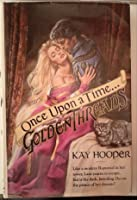 Once Upon A Time...Golden Threads (Once Upon A Time #4)