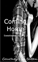 Coming Home: Vol. 2 (Sweetwater, #2)