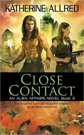 Close Contact (Alien Affairs, #2)  by  Katherine Allred