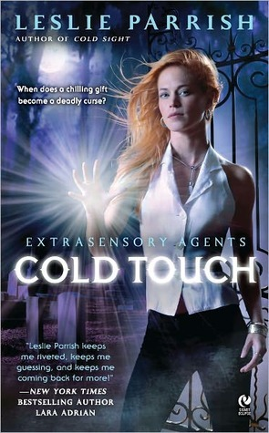 Cold Touch (Extrasensory Agents, #2)  by  Leslie Parrish