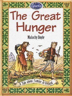 The Great Hunger  by  Malachy Doyle