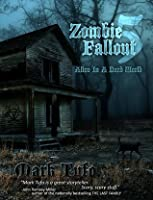 Alive In A Dead World (Zombie Fallout, #5)