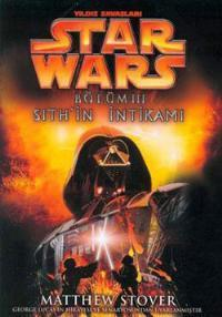 Sithin İntikamı (Star Wars, #3) Matthew Woodring Stover