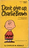 Don't Give Up, Charlie Brown