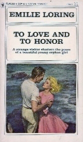 To Love And To Honor  by  Emilie Baker Loring