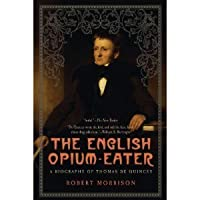 THE ENGLISH OPIUM-EATER