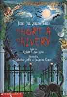 Short & Shivery: Forty-Five Chilling Tales