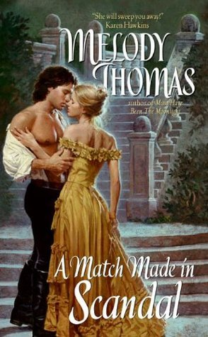 A Match Made in Scandal (Donally Family, #3) Melody Thomas