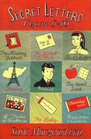 Secret Letters From 0 To 10 Susie Morgenstern
