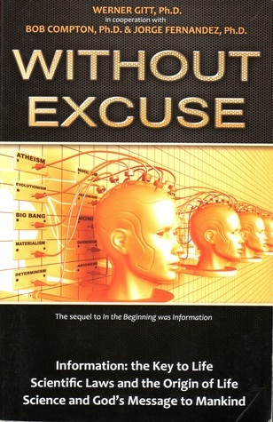 Without Excuse  by  Werner Gitt