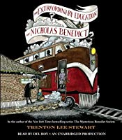 The Extraordinary Education of Nicholas Benedict (The Mysterious Benedict Society, #0.5)