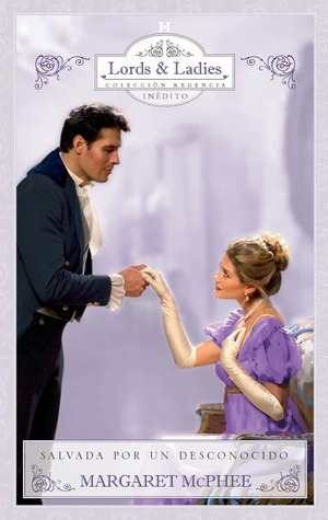 Salvada por un desconocido (Mills and Boon Historical, #1033)  by  Margaret McPhee