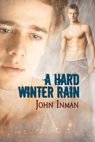 A Hard Winter Rain John Inman
