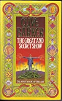 The Great and Secret Show (Book of the Art, #1)