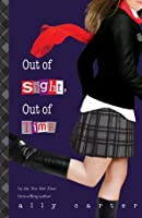 Out of Sight, Out of Time (Gallagher Girls, #5)