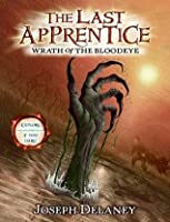 Wrath of the Bloodeye (The Last Apprentice / Wardstone Chronicals, #5)