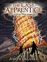 Clash of the Demons (The Last Apprentice / Wardstone Chronicals #6)