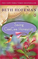 Saving Cee Cee Honeycutt