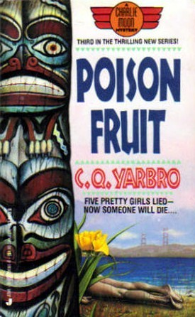 Poison Fruit (Charlie Spotted Moon, #3)  by  C.Q. Yarbro