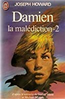 Damien: La malediction - Tome 2