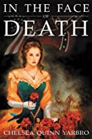 In the Face of Death (Madelaine de Montalia, #2)