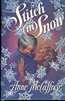 Stitch In Snow: An Adult Make Believe Tale
